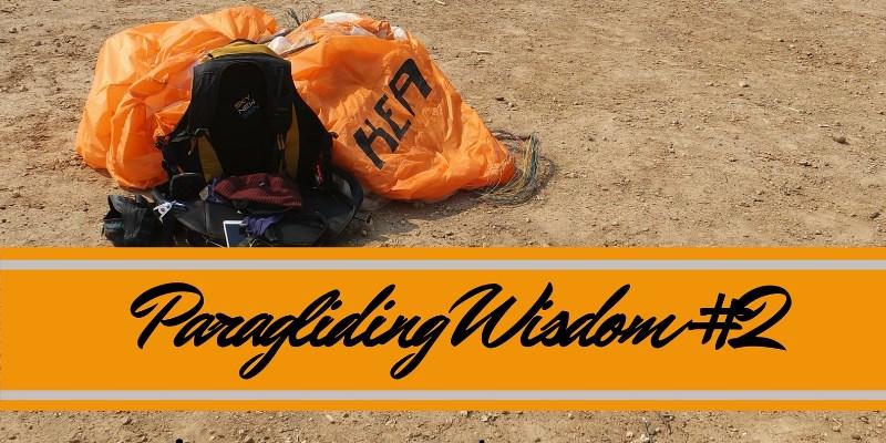 Paragliding Wisdom #2