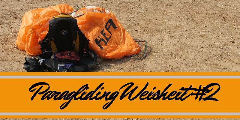 Paragliding Weisheit #2